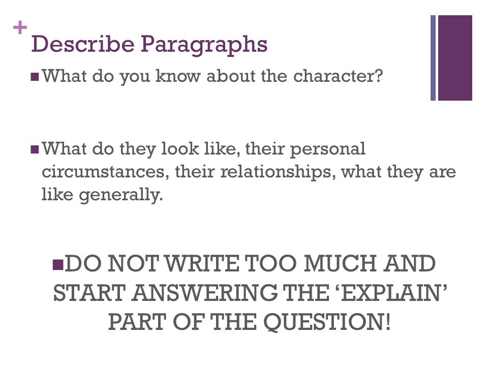 Describe Paragraphs What do you know about the character