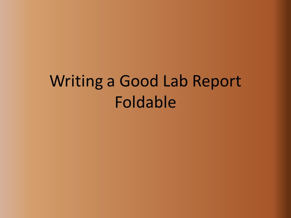 good lab report