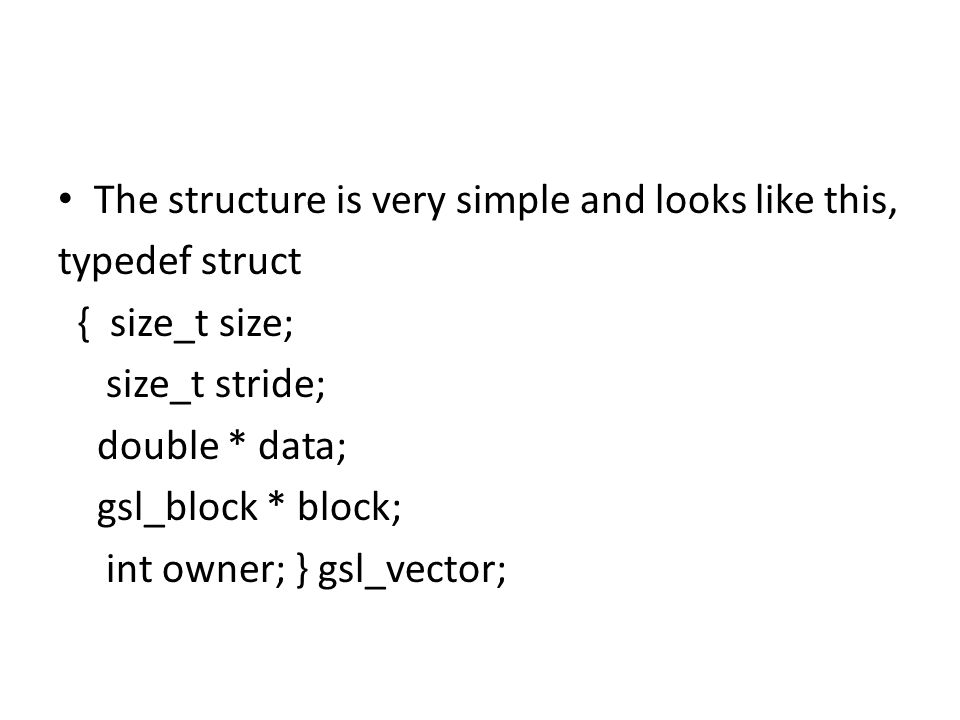 The structure is very simple and looks like this,