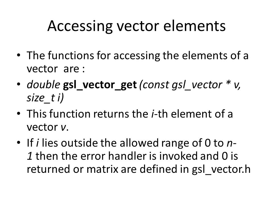 Accessing vector elements