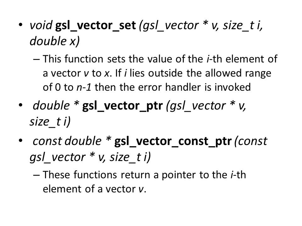 void gsl_vector_set (gsl_vector * v, size_t i, double x)