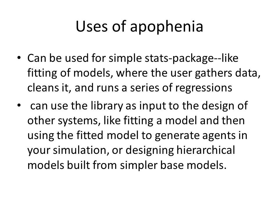 Uses of apophenia