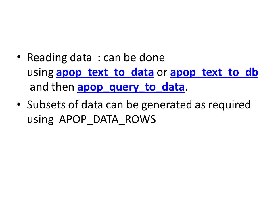 Reading data : can be done using apop_text_to_data or apop_text_to_db and then apop_query_to_data.
