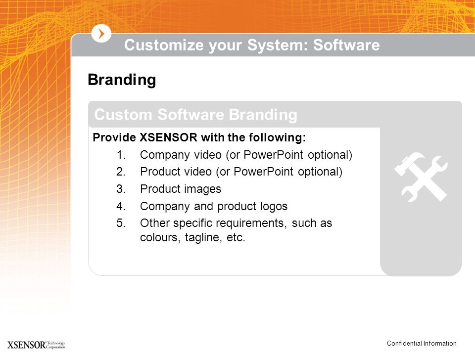  Customize your System: Software Branding Custom Software Branding