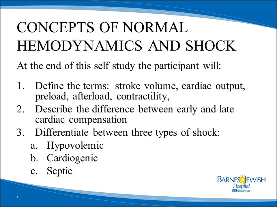 CONCEPTS OF NORMAL HEMODYNAMICS AND SHOCK