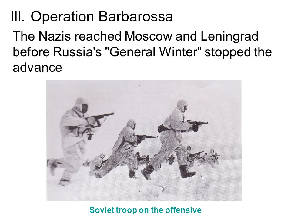 III. Operation Barbarossa