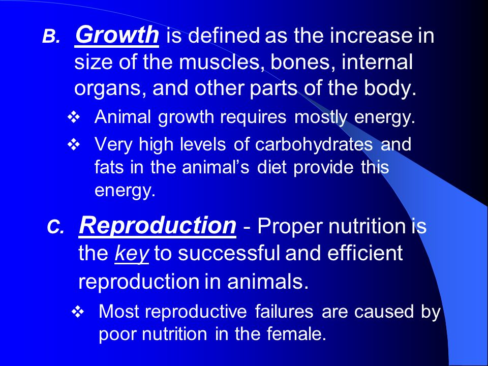 Growth is defined as the increase in size of the muscles, bones, internal organs, and other parts of the body.
