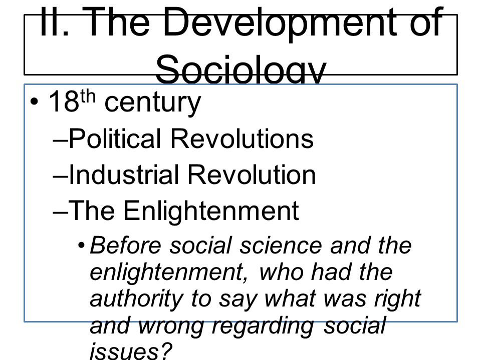 II. The Development of Sociology