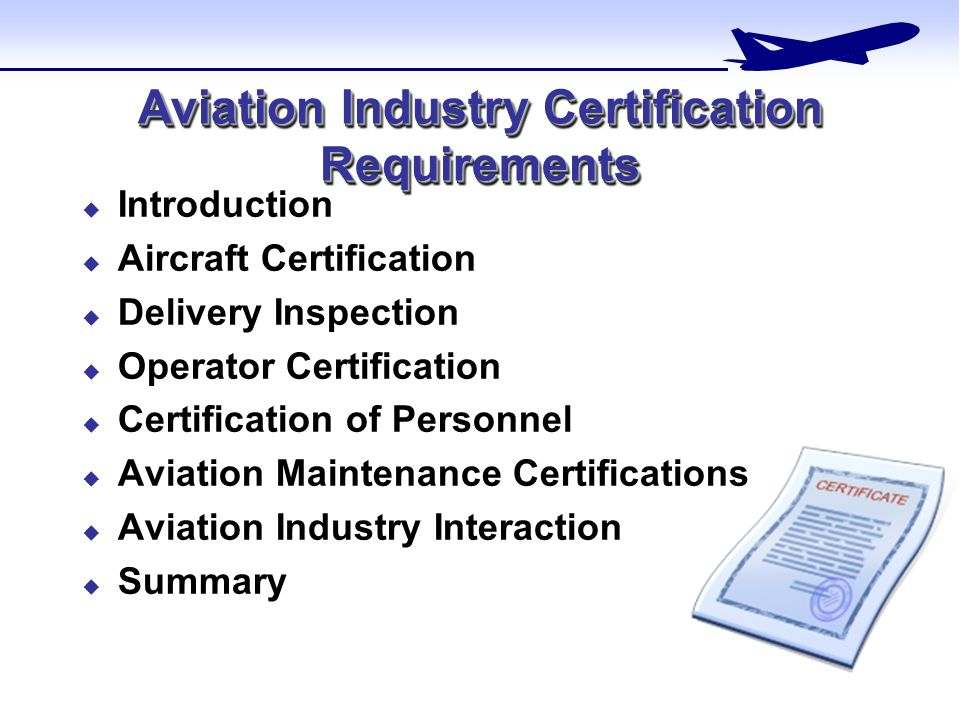 Aviation Industry Certification Requirements - ppt video online download