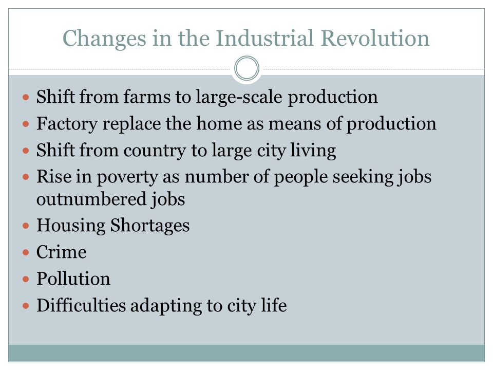 Changes in the Industrial Revolution