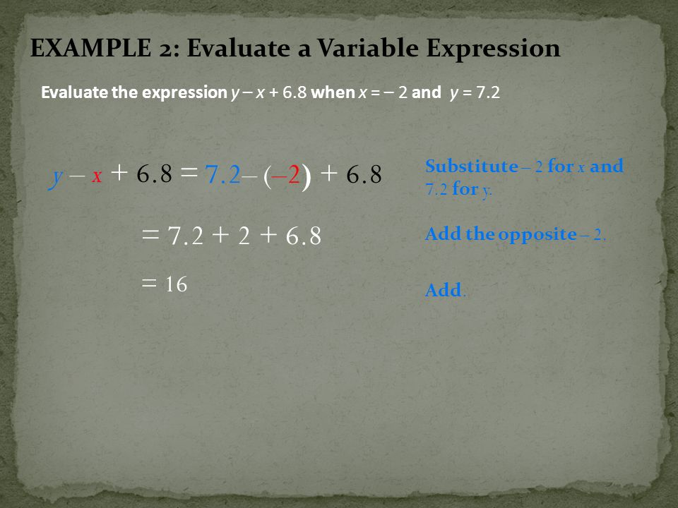 EXAMPLE 2: Evaluate a Variable Expression