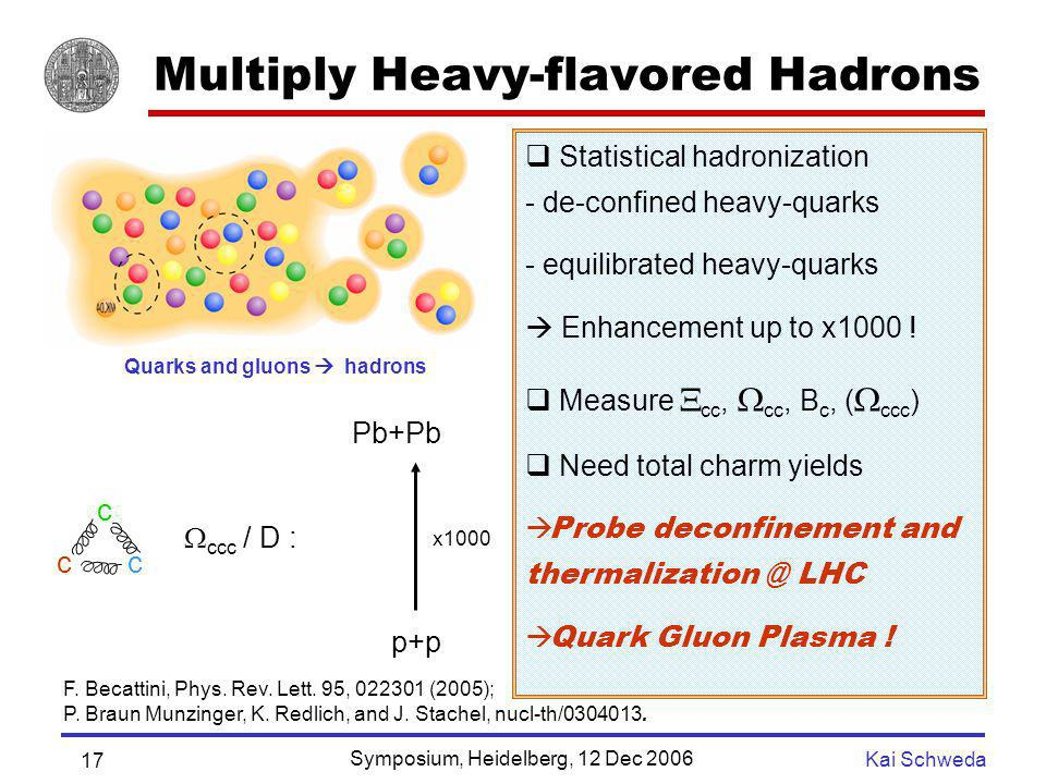 Multiply Heavy-flavored Hadrons
