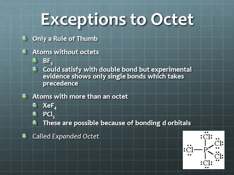 Exceptions to Octet Only a Rule of Thumb Atoms without octets BF3