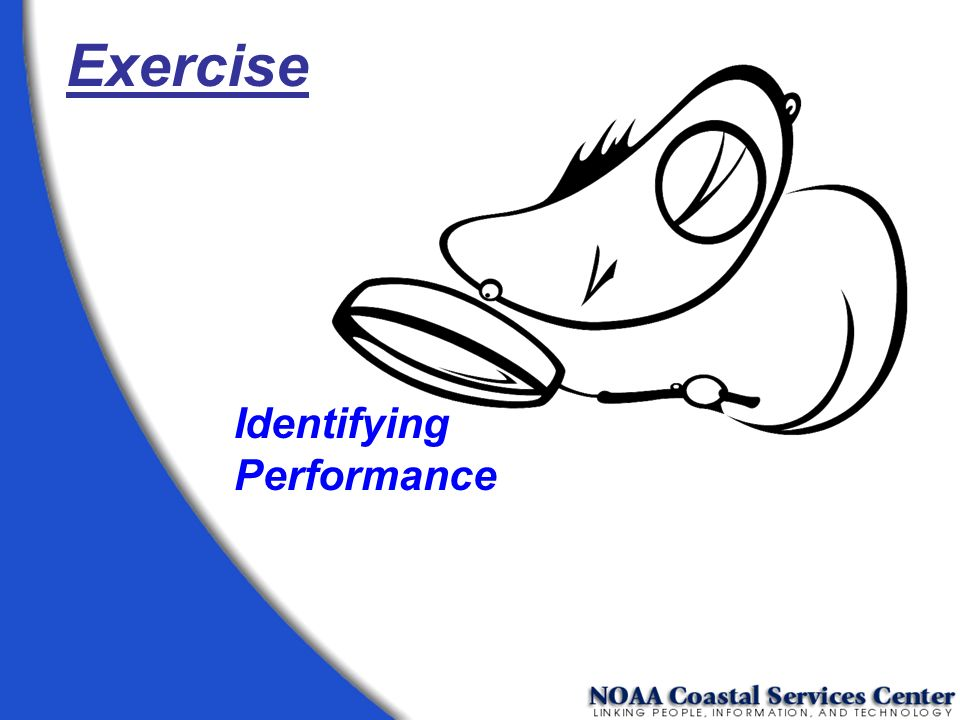 Exercise Identifying Performance