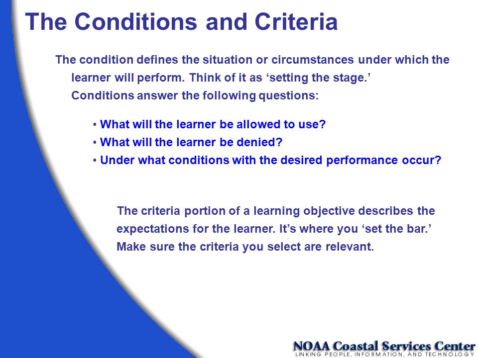 The Conditions and Criteria