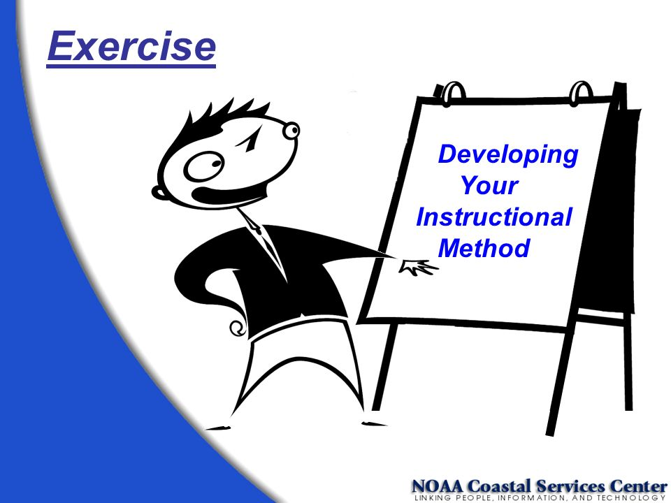 Exercise Developing Your Instructional Method