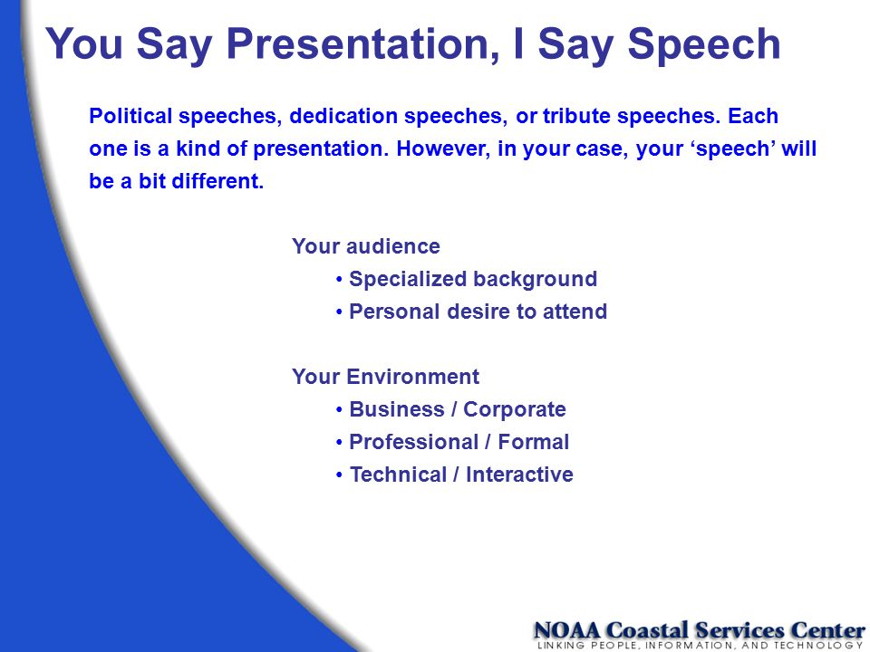 You Say Presentation, I Say Speech