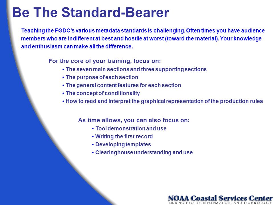Be The Standard-Bearer