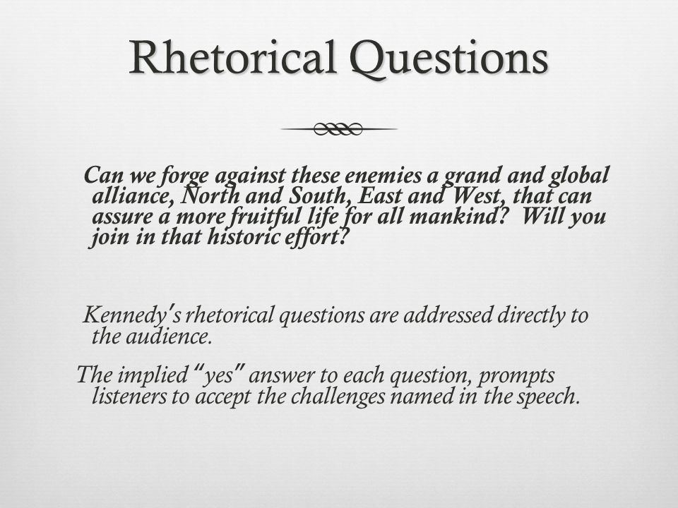 why do writers use rhetorical questions