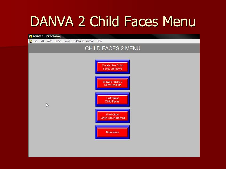 DANVA 2 Child Faces Menu