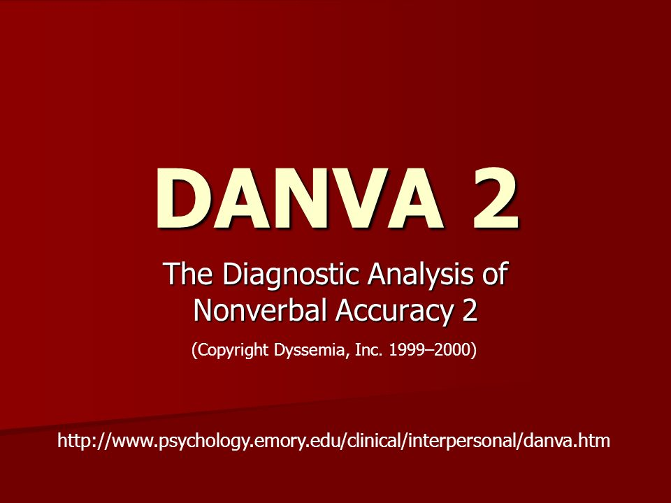 The Diagnostic Analysis of Nonverbal Accuracy 2