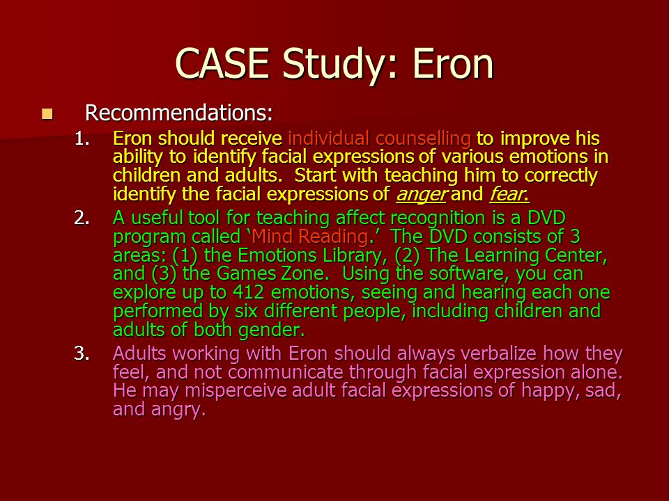 CASE Study: Eron Recommendations: