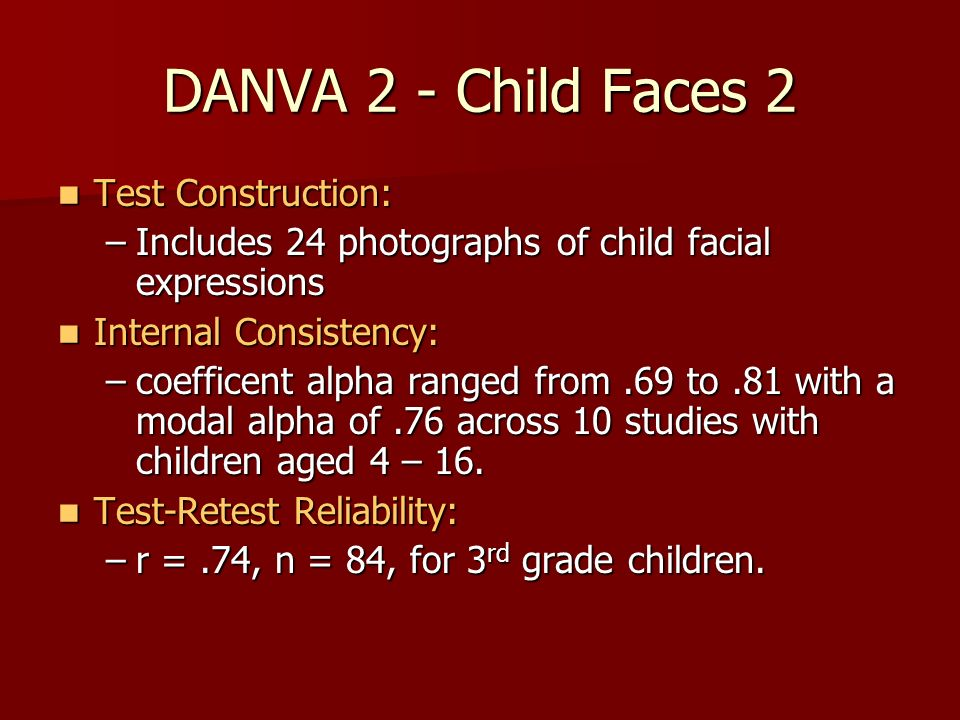 DANVA 2 - Child Faces 2 Test Construction: