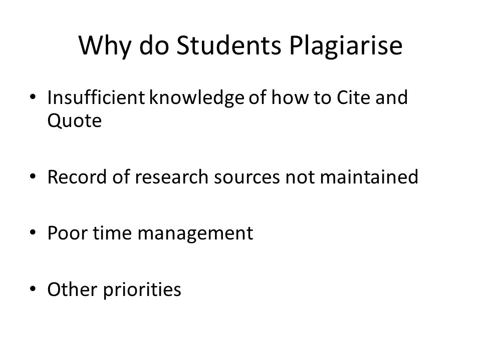 Why do Students Plagiarise