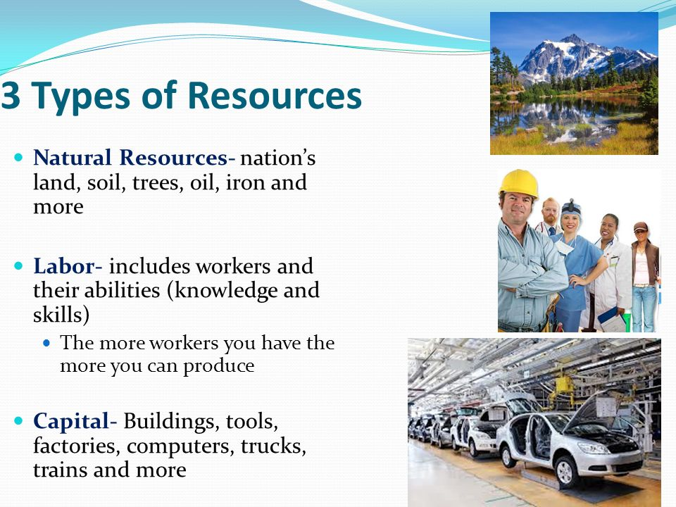 types of natural resources Oil is one of the most valuable natural resources in the world, and one of the most essential to our modern way of life our transportation and manufacturing industries are completely reliant on petroleum products.