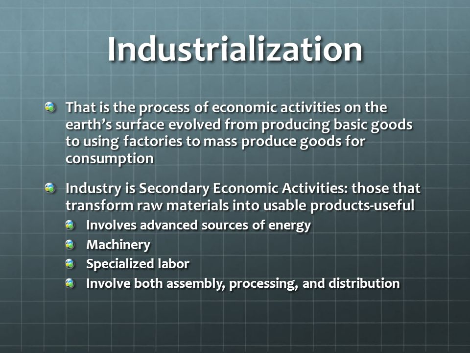 Industrialization and Economic Development -the past 300
