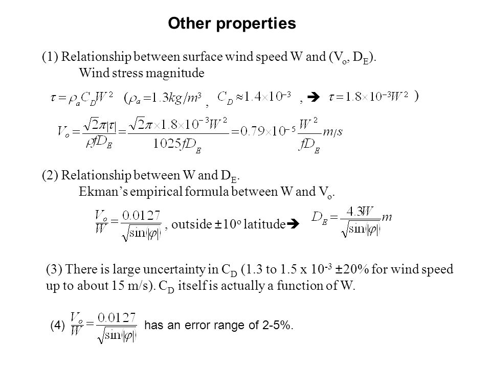 Other properties (1) Relationship between surface wind speed W and (Vo, DE). Wind stress magnitude.