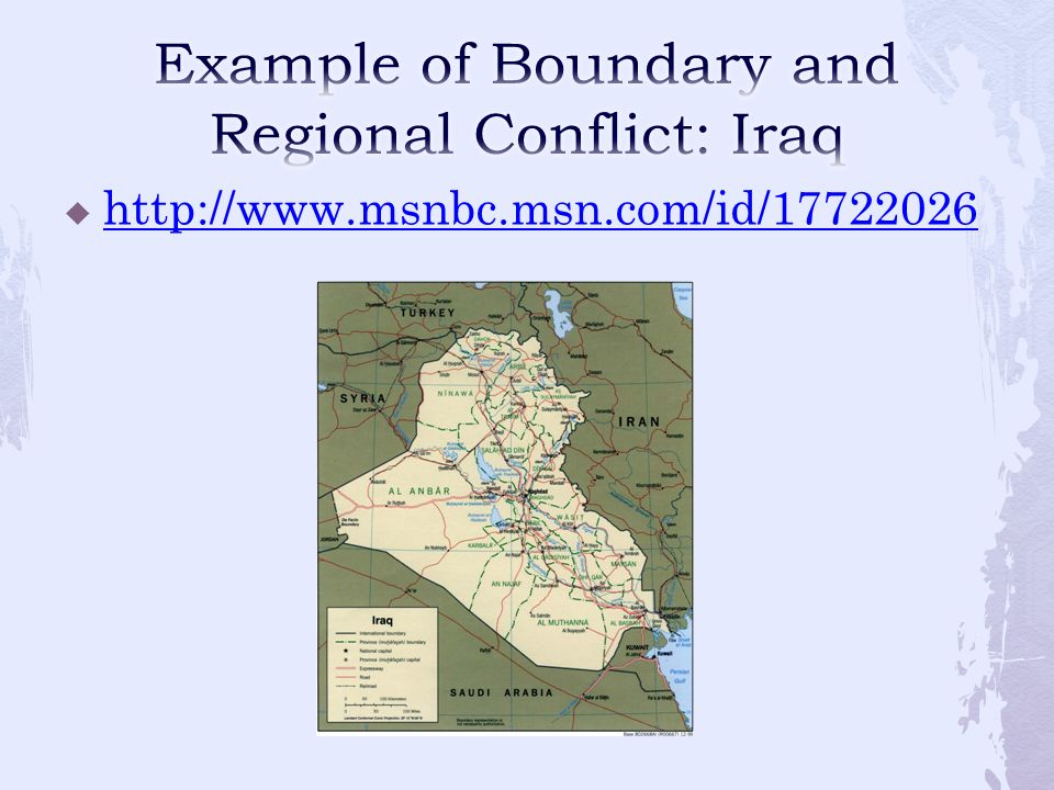 Example of Boundary and Regional Conflict: Iraq