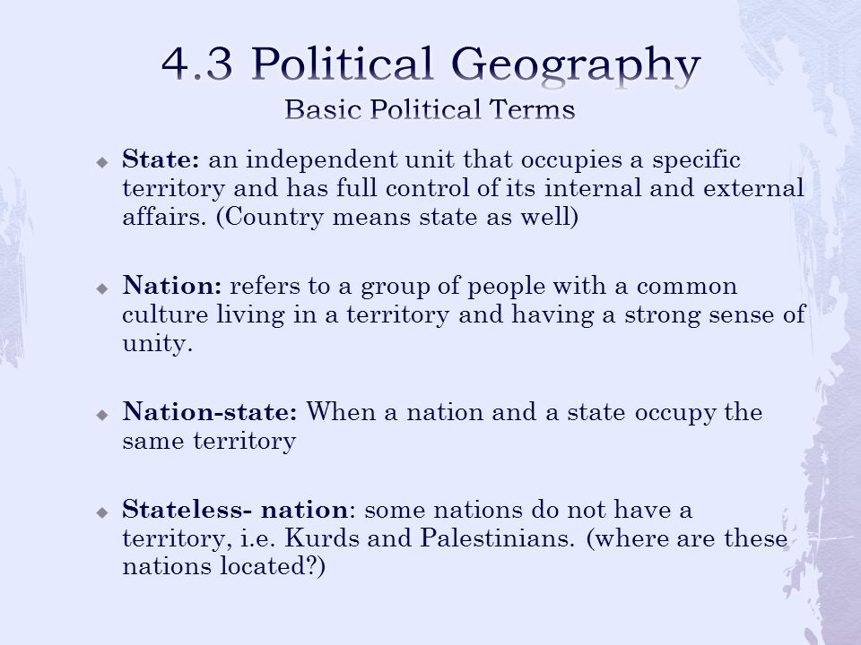 4.3 Political Geography Basic Political Terms
