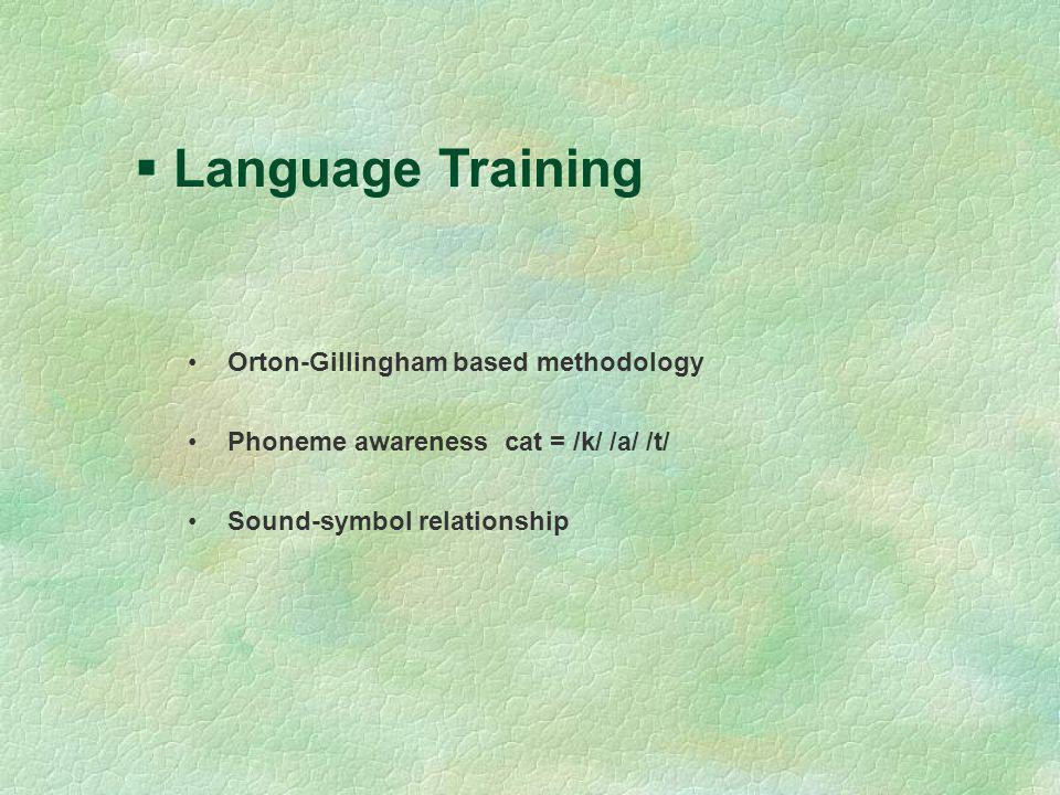 Language Training Orton-Gillingham based methodology