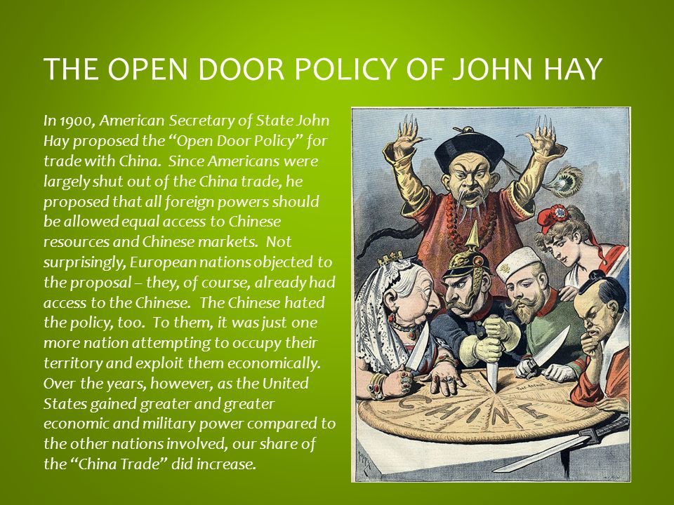 open door policy john hay closed country the open door policy of john hay united states foreign policy ppt video online download