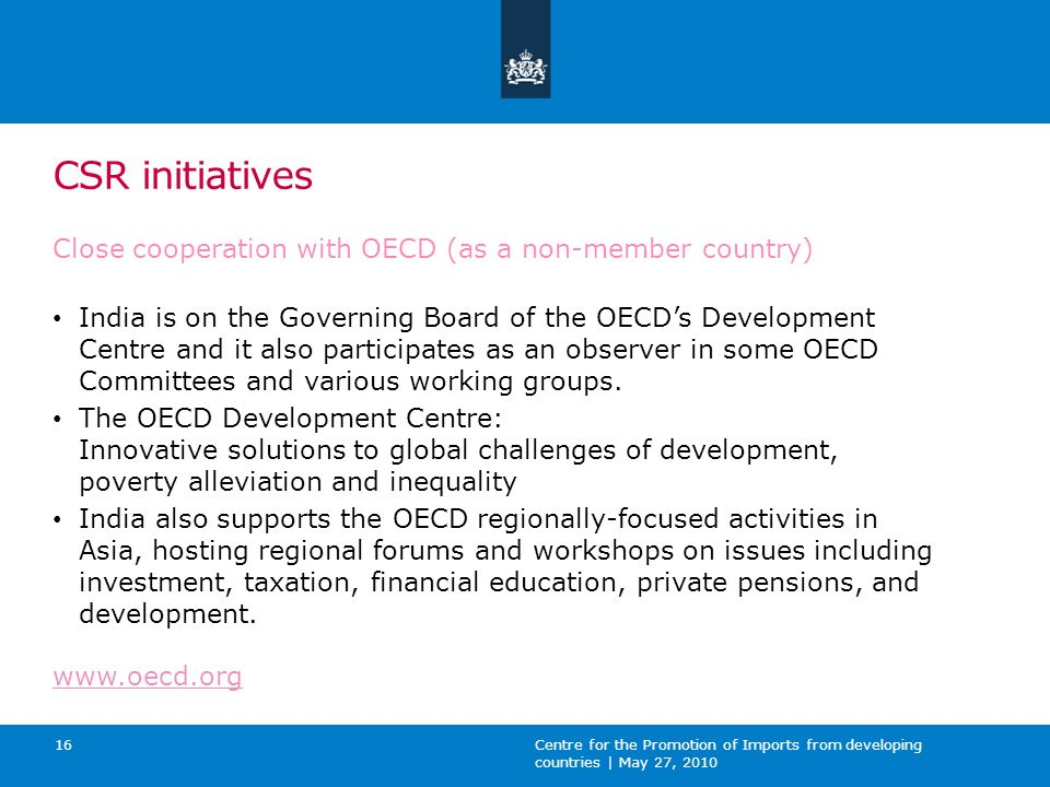 CSR initiatives Close cooperation with OECD (as a non-member country)