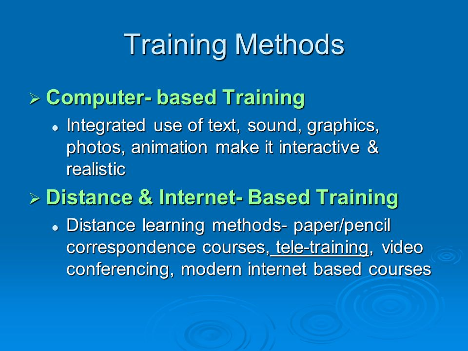 Training Methods Computer- based Training