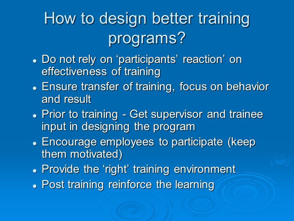 How to design better training programs