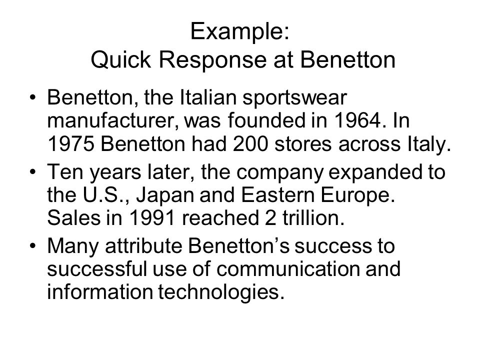 Example: Quick Response at Benetton