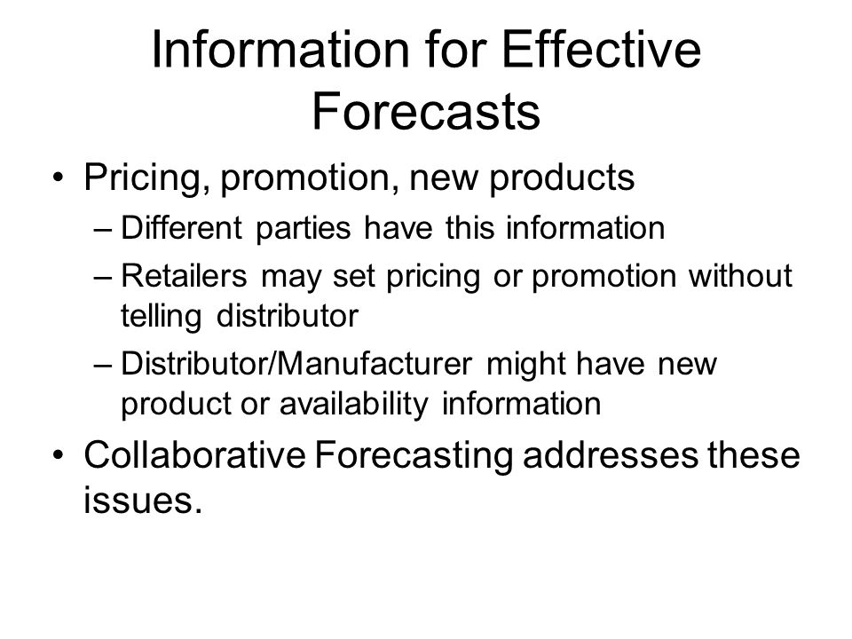 Information for Effective Forecasts