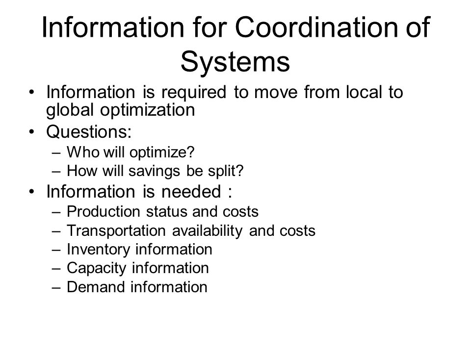 Information for Coordination of Systems