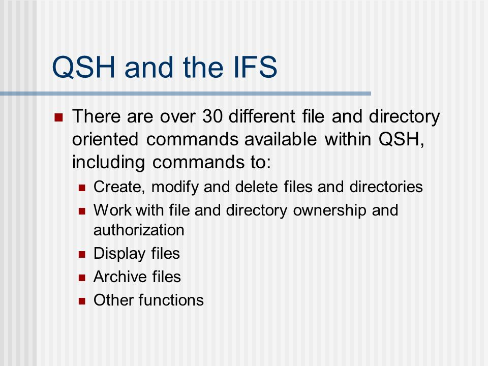 QShell and the Integrated File System - ppt video online download