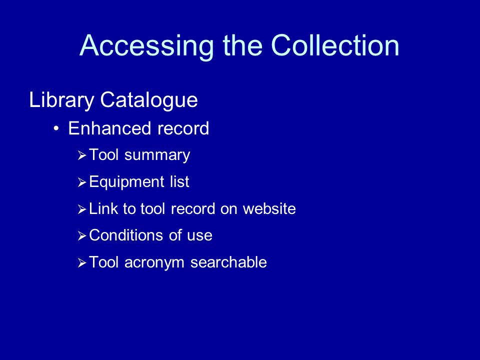 Accessing the Collection