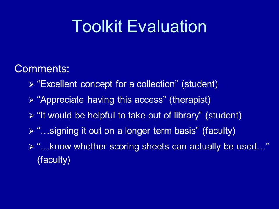 Toolkit Evaluation Comments:
