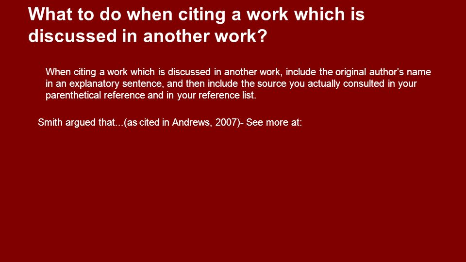 What to do when citing a work which is discussed in another work