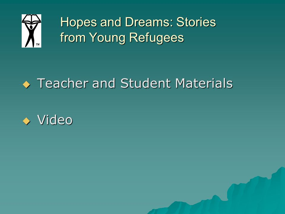 Hopes and Dreams: Stories from Young Refugees