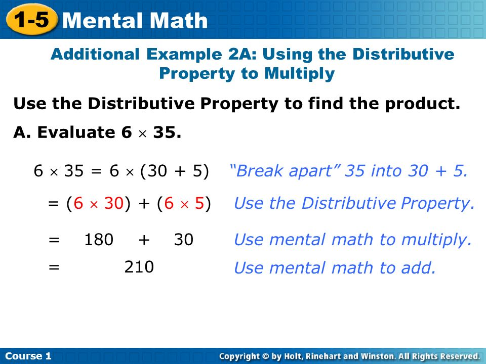 Additional Example 2A: Using the Distributive Property to Multiply
