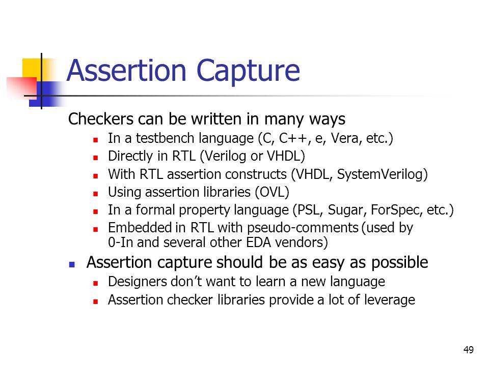 Assertion Capture Checkers can be written in many ways