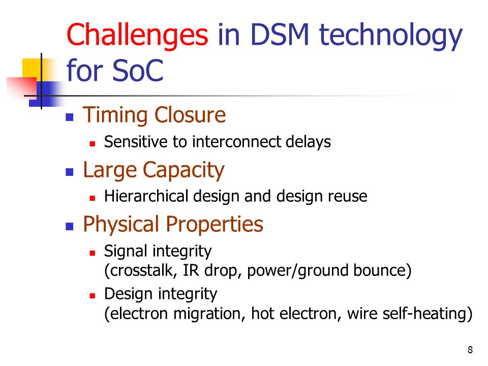 Challenges in DSM technology for SoC