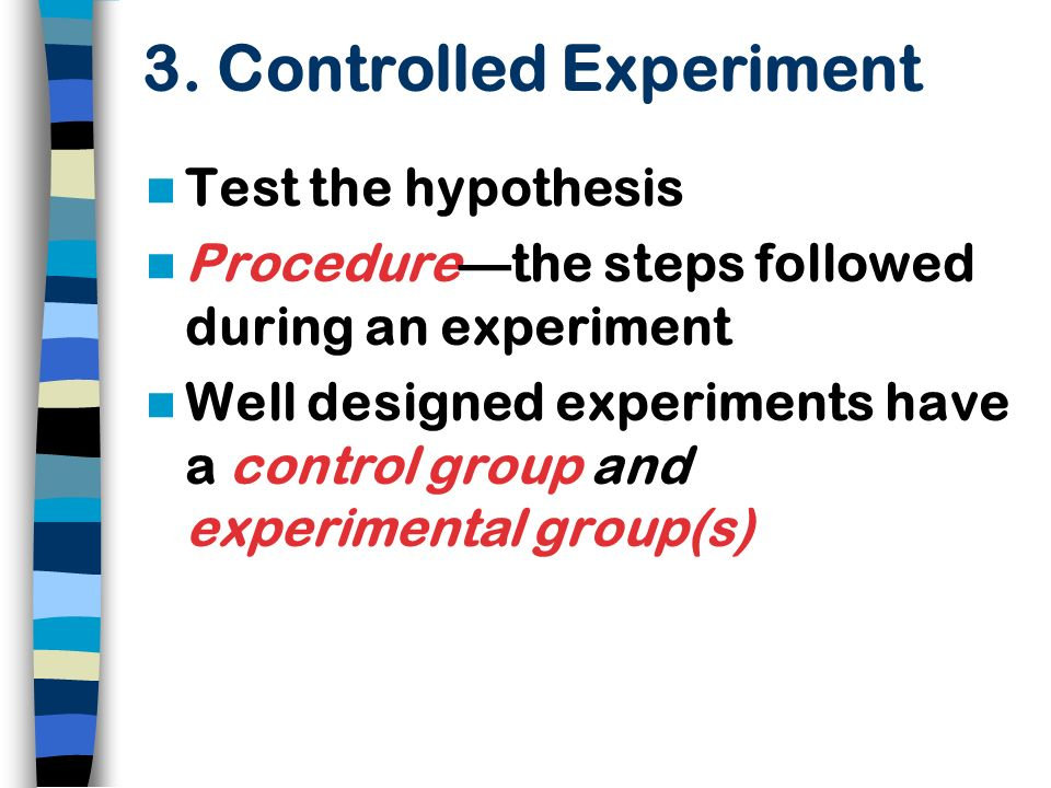 3. Controlled Experiment